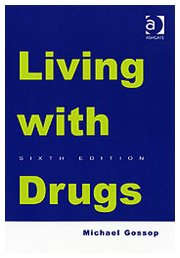 Living with Drugs: Sixth Edition