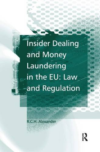 9780754649267: Insider Dealing and Money Laundering in the EU: Law and Regulation