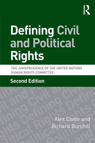 9780754649274: Defining Civil and Political Rights: The Jurisprudence of the United Nations Human Rights Committee