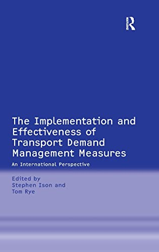 9780754649533: The Implementation and Effectiveness of Transport Demand Management Measures: An International Perspective