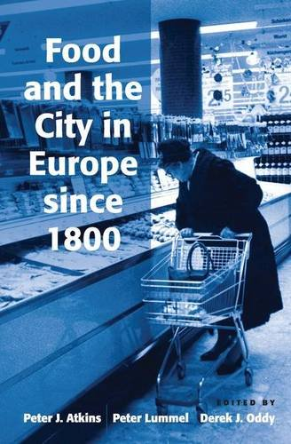 9780754649892: Food and the City in Europe since 1800