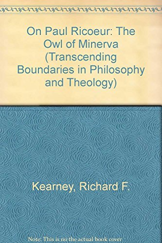 9780754650171: On Paul Ricoeur: The Owl of Minerva (Transcending Boundaries in Philosophy and Theology)