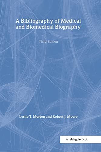 9780754650690: A Bibliography of Medical and Biomedical Biography