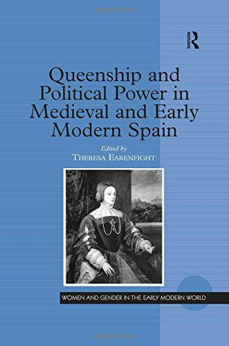 9780754650744: Queenship and Political Power in Medieval and Early Modern Spain (Women and Gender in the Early Modern World)