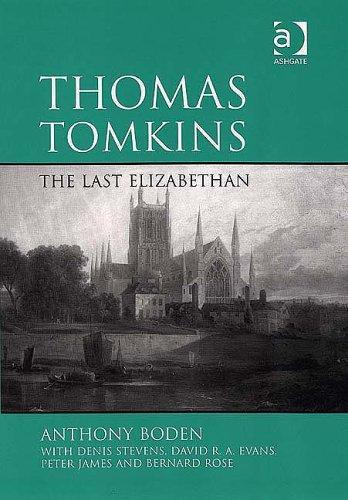 9780754651185: Thomas Tomkins: The Last Elizabethan