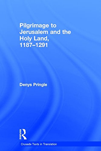 9780754651253: Pilgrimage to Jerusalem and the Holy Land, 1187-1291 (Crusade Texts in Translation)