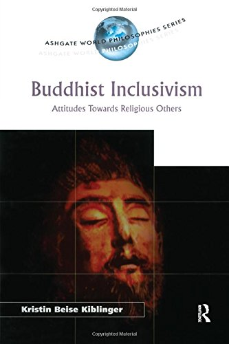 9780754651338: Buddhist Inclusivism: Attitudes Towards Religious Others