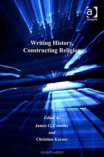9780754651833: Writing History, Constructing Religion