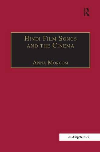9780754651987: Hindi Film Songs and the Cinema