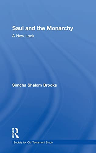 9780754652045: Saul and the Monarchy: a New Look (Society for Old Testament Study)