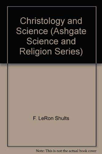9780754652243: Christology and Science (Ashgate Science and Religion Series)