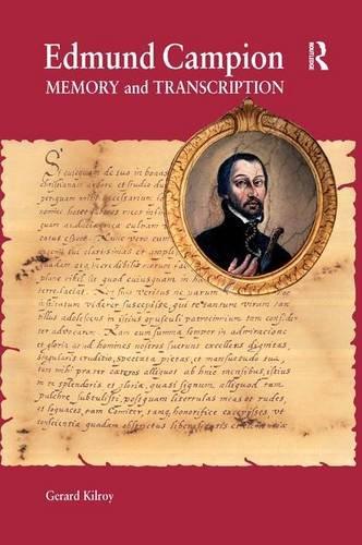 9780754652557: Edmund Campion: Memory and Transcription