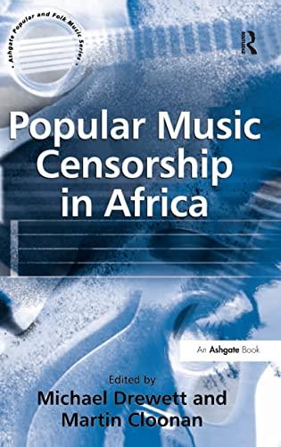 9780754652915: Popular Music Censorship in Africa (Ashgate Popular and Folk Music Series)