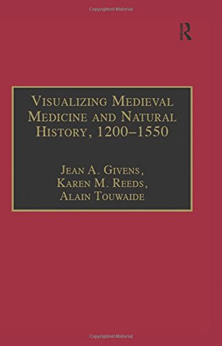 9780754652960: Visualizing Medieval Medicine and Natural History, 1200-1550 (AVISTA Studies in the History of Medieval Technology, Science & Art)