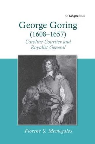 George Goring (16081657): Florene S. Memegalos