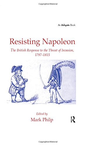 9780754653134: Resisting Napoleon: The British Response to the Threat of Invasion, 1797-1815