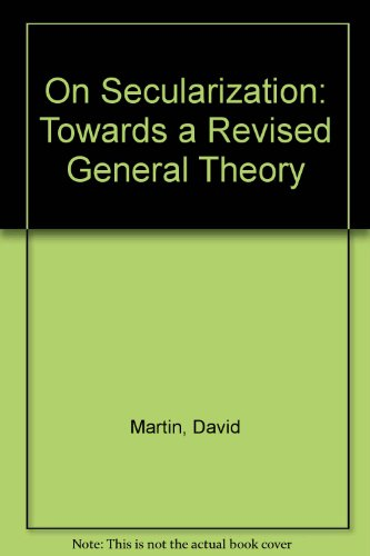9780754653141: On Secularization: Towards a Revised General Theory