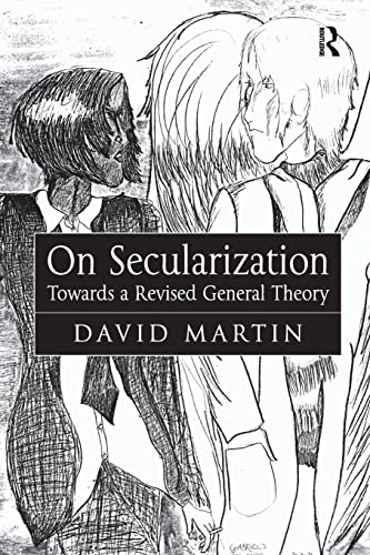 9780754653226: On Secularization: Towards a Revised General Theory