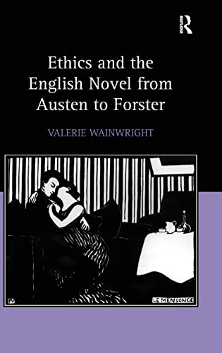 9780754654322: Ethics and the English Novel from Austen to Forster