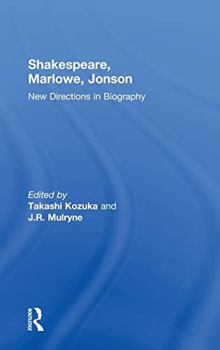 9780754654421: Shakespeare, Marlowe, Jonson: New Directions in Biography