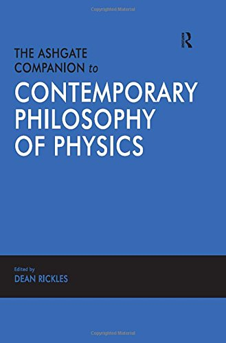 9780754655183: The Ashgate Companion to Contemporary Philosophy of Physics