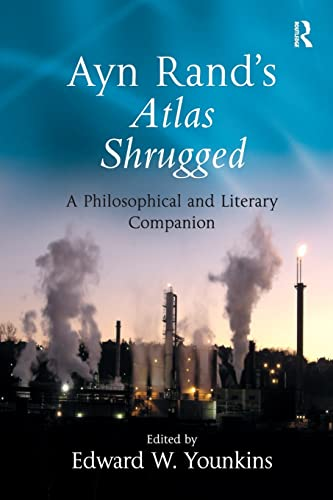 9780754655497: Ayn Rand's Atlas Shrugged: A Philosophical and Literary Companion