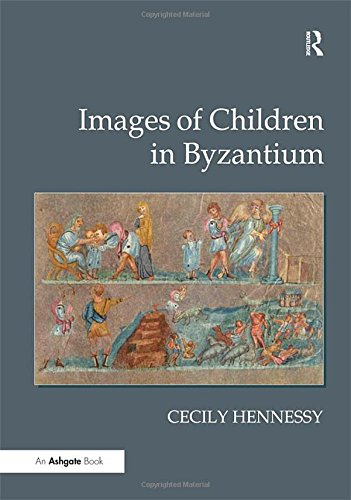 9780754656319: Images of Children in Byzantium (Ashgate Science and Religion S)