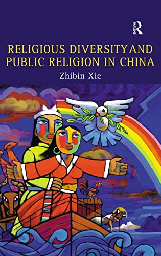 9780754656487: Religious Diversity And Public Religion in China