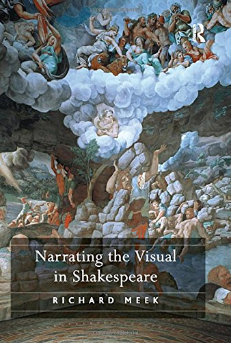 9780754657750: Narrating the Visual in Shakespeare