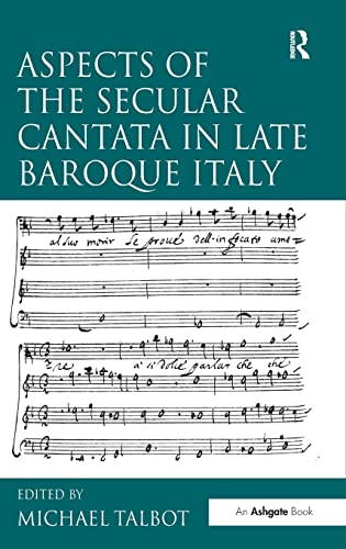 9780754657941: Aspects of the Secular Cantata in Late Baroque Italy