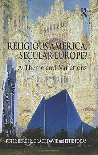9780754658337: Religious America, Secular Europe?: A Theme and Variations