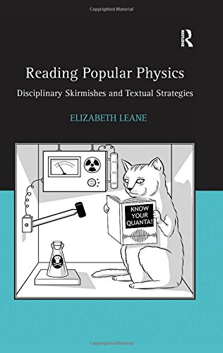 9780754658504: Reading Popular Physics: Disciplinary Skirmishes and Textual Strategies