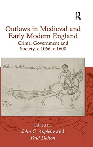 9780754658931: Outlaws in Medieval and Early Modern England: Crime, Government and Society, c.1066–c.1600: 5