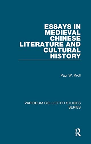 9780754659907: Essays in Medieval Chinese Literature and Cultural History (Variorum Collected Studies)
