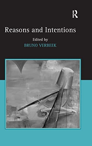 9780754660040: Reasons and Intentions