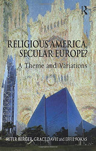9780754660118: Religious America, Secular Europe?: A Theme and Variations