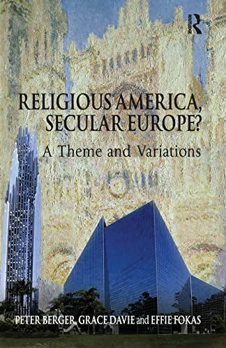 9780754660118: Religious America, Secular Europe?: A Theme and Variation
