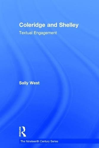 9780754660125: Coleridge and Shelley: Textual Engagement (The Nineteenth Century Series)