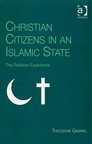 9780754660248: Christian Citizens in an Islamic State: The Pakistan Experience