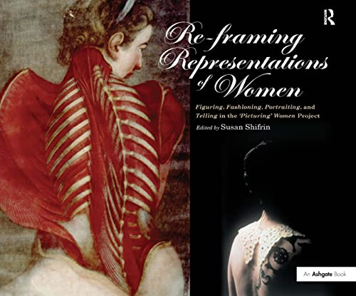 9780754660774: Re-framing Representations of Women: Figuring, Fashioning, Portraiting and Telling in the 'Picturing' Women Project