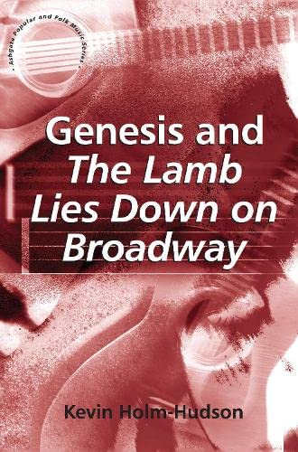 9780754661399: Genesis and The Lamb Lies Down on Broadway (Ashgate Popular and Folk Music Series)
