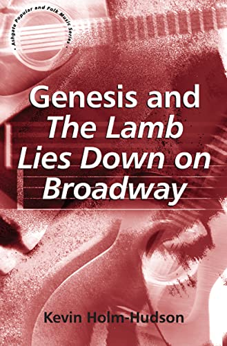9780754661474: Genesis and The Lamb Lies Down on Broadway (Ashgate Popular and Folk Music Series)