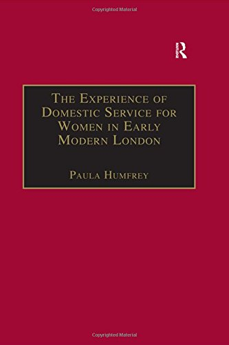 9780754661559: The Experience of Domestic Service for Women in Early Modern London