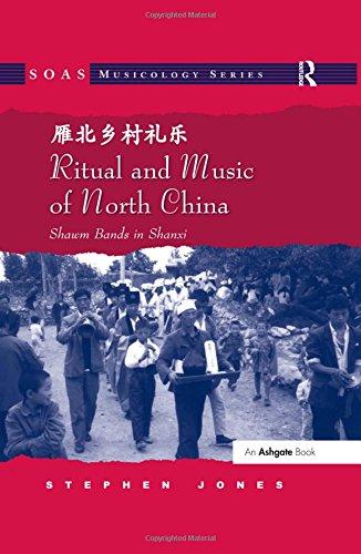 9780754661634: Ritual and Music of North China: Shawm Bands in Shanxi (SOAS Musicology Series)