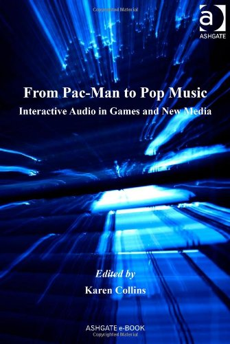 9780754662006: From Pac-Man to Pop Music (Ashgate Popular and Folk Music Series)