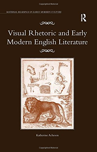 9780754662839: Visual Rhetoric and Early Modern English Literature (Material Readings in Early Modern Culture)