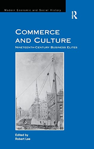 Commerce and Culture Modern Economic and Social History: Robert Lee