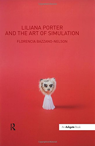 9780754664659: Liliana Porter and the Art of Simulation