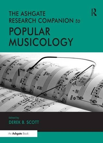 9780754664765: The Ashgate Research Companion to Popular Musicology