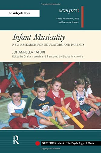 9780754665069: Infant Musicality: New Research for Educators and Parents (SEMPRE Studies in The Psychology of Music)